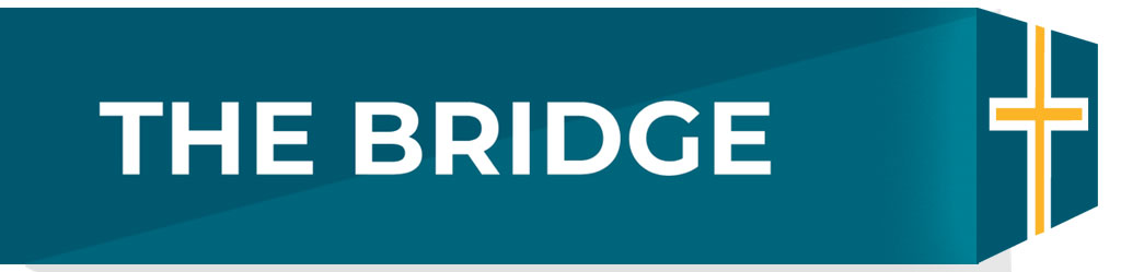 The Bridge Newsletter
